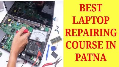 10 Best Laptop Repairing Course in Patna